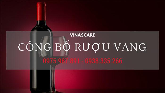 Công bố tiêu chuẩn chất lượng rượu, rượu vang nhanh chóng (Ảnh VINASCARE)
