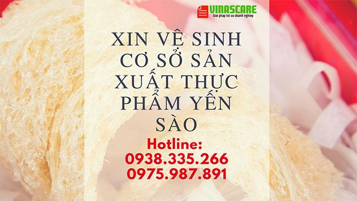 Xin cấp giấy vệ sinh an toàn thực phẩm cho cơ sở sản xuất yến sào