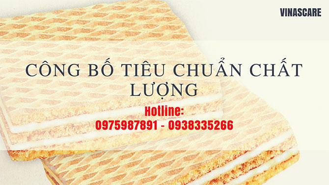 [Bánh xốp] Hồ sơ công bố chất lượng bánh xốp doanh nghiệp nên biết (Ảnh Vinascare)